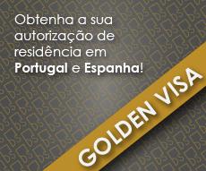 Golden Visa - Portugal e Espanha