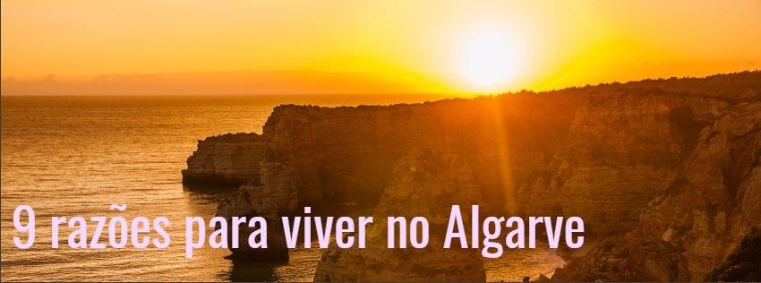9 razões para viver no Algarve
